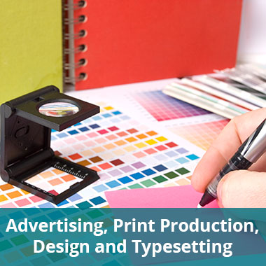 Advertising, Print Production, Design and Typesetting